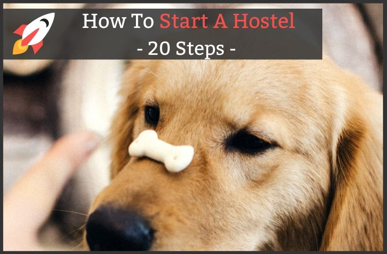 How To Start A Hostel